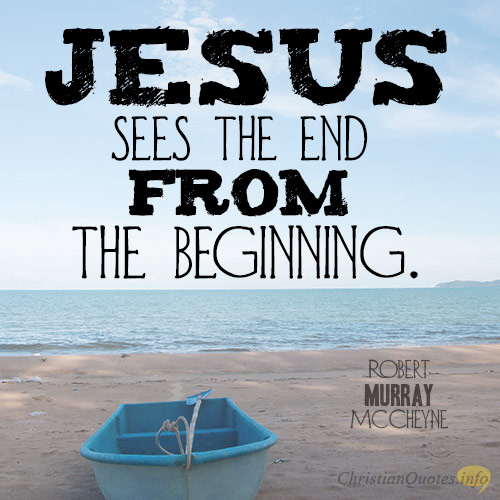Jesus-sees-the-end-from-the-beginning6